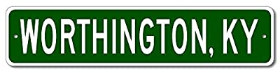 Custom Aluminum Sign WORTHINGTON, KENTUCKY US City and State Name Sign