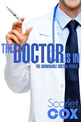 The Doctor Is In (The Abominable Doctor Forbes Book 1)