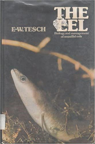 The Eel Biology and Management of Anguillid Eels
