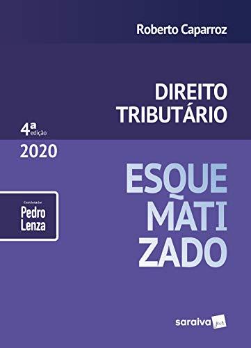 Direito Tributário Esquematizado - 4ª Ed. 2020