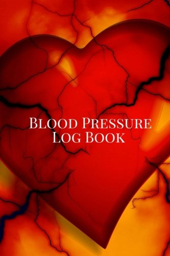 Blood Pressure Log Book: Portable 6in x 9in Blood Pressure journal, Blood Pressure Monitoring Chart, Blood Pressure Book for 53 weeks. Heart (Heart Cardiology Journal)