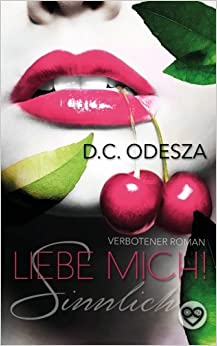 Book Liebe Mich!: Sinnlich