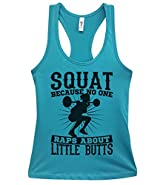 "Funny Womens Tank Tops ""Squat Because No One Raps About Little Butts"" Royaltee Shirts"