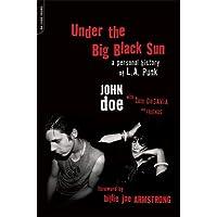 Under the Big Black Sun: A Personal History of L.A. Punk