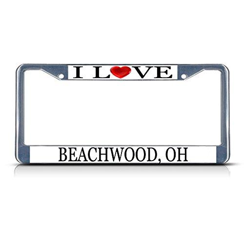 Sign Destination Metal License Plate Frame Solid Insert I Love Heart Beachwood, Oh Car Auto Tag Holder - Chrome 2 Holes, One Frame