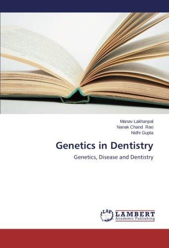 Genetics in Dentistry: Genetics, Disease and Dentistry