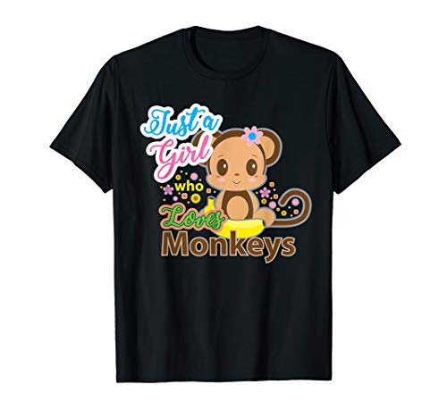 Just A Girl Who Loves Monkeys TShirt Monkey Lover Gift ()