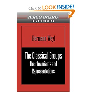 The Classical Groups: Their Invariants and Representations Hermann Weyl