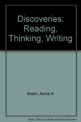 Discoveries: Reading, Thinking, Writing
