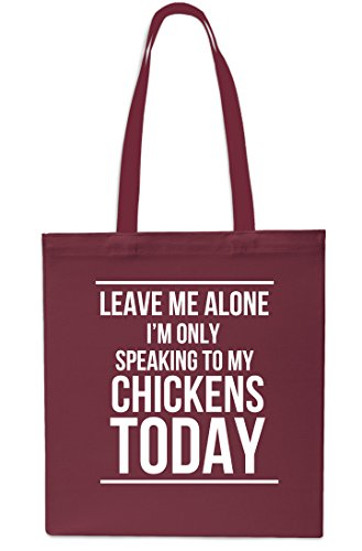 Gym 42cm Leave Chickens MAROON My Shopping Speaking Only 10 Alone x38cm Me litres Bag Beach To Today I'm Tote P6WPA0