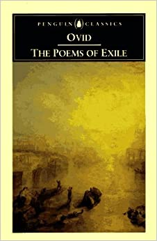 The Poems of Exile: Tristia, Epistulae ex Ponto and Ibis (Penguin