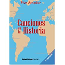 Canciones En La Historia/Songs in History