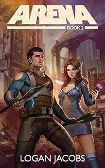 Arena Book 2 - Logan Jacobs