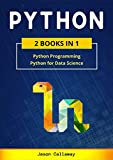 PYTHON: 2 Books in 1: Python Programming & Data