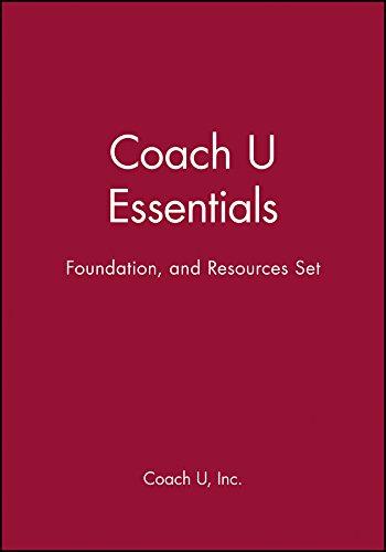 Coach U Essentials, Foundation, and Resources Set