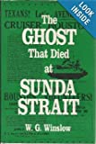 The Ghost That Died at Sunda Strait, W. G. Winslow, 0870212184