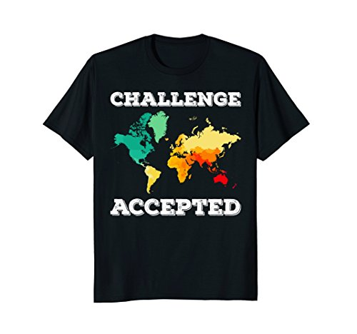 Challenge Accepted Map T Shirt | Travel World Traveler Shirt by Travel the World Traveler Gifts & Map Tshirts