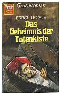 Errol Lecale - Das Geheimnis der Totenkiste [Eli Podgram 4]
