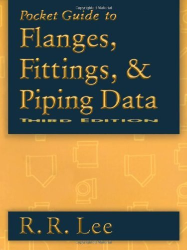 Pocket Guide to Flanges, Fittings, and Piping Data (Pipe Flange Ansi)