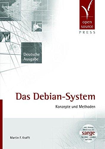 Das Debian System: Konzepte und Methoden (incl. DVD)
