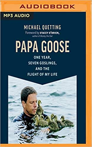 Descargar Ebooks Torrent Papa Goose: One Year, Seven Goslings, And The Flight Of My Life Todo Epub