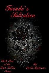Facade's Salvation (Dark Desire Series Book 4)