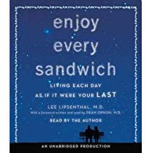 Enjoy Every Sandwich: Living Each Day as If It Were Your Last (CD-Audio) - Common