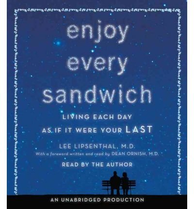Enjoy Every Sandwich: Living Each Day as If It Were Your Last (CD-Audio) - Common by Random House Inc