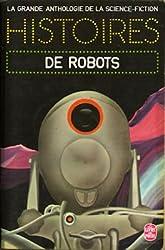 La Grande Anthologie de la Science-Fiction - Histoires de robots