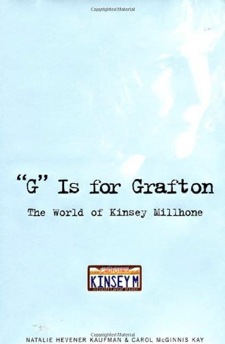 'G' Is for Grafton: The World of Kinsey Millhone