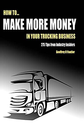 how to make money in trucking