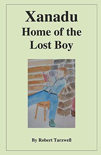 Xanadu Home of the Lost Boy