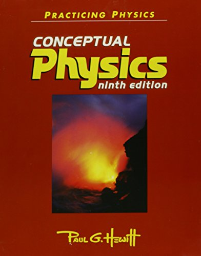 Practicing Physics Conceptual Physics Ninth Edition