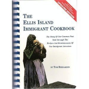 The Ellis Island Immigrant Cookbook by Bernardin, Tom (January 1, 1995) Plastic Comb (Tom Combs)