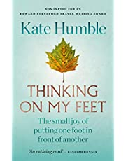 Thinking on My Feet: The small joy of putting one foot in front of another