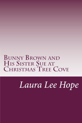 Bunny Brown and His Sister Sue at Christmas Tree Cove pdf