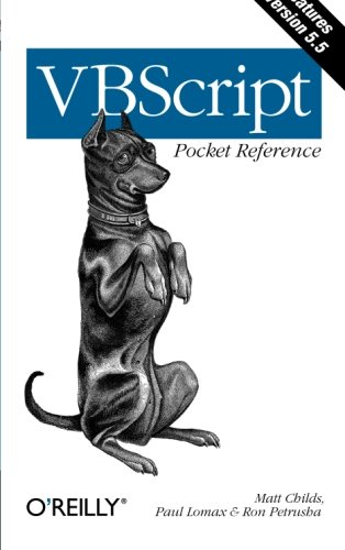VBScript Pocket Reference [Lomax, Paul - Childs, Matt - Petrusha, Ron] (Tapa Blanda)