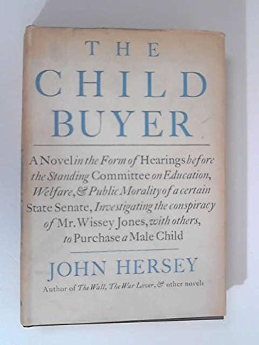The Child Buyer by John Hersey