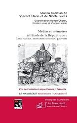 Médias et mémoires à l'école de la République