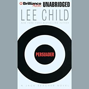 Persuader Audiobook by Lee Child Narrated by Dick Hill