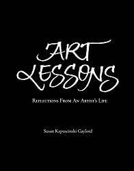 Amazon susan kapuscinski gaylord books biography blog art lessons reflections from an artists life fandeluxe Image collections