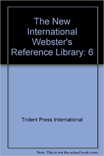 The New International Webster's Reference Library: 6