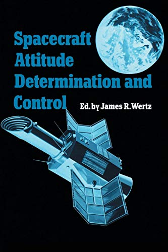 Spacecraft Attitude Determination and Control (Astrophysics and Space Science Library)