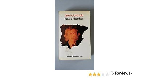 Senas De Identidad: Amazon.es: Goytisolo, Juan: Libros