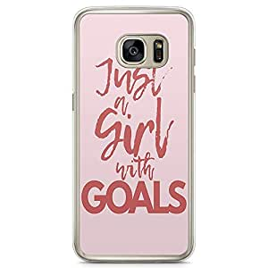 Samsung Galaxy S7 Transparent Edge Phone Case Girl Goals Phone Case Slay Girl Samsung S7 Cover with Transparent Frame