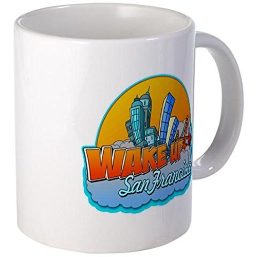 11 ounce Mug - Wake Up San Francisco Mug - S White ""