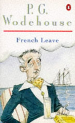 French Leave by P. G. Wodehouse (1992-01-01) Paperback