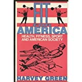 Fit for America, Harvey Green, 0394546210