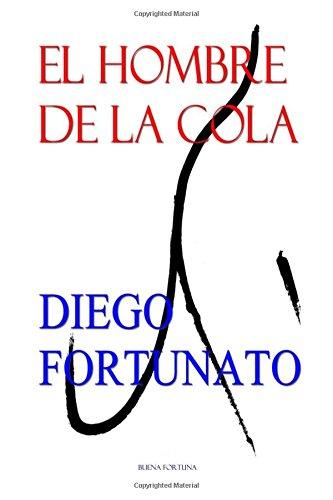 El hombre de la cola (Spanish Edition) PDF