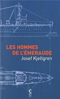 Les hommes de l'Emeraude par Josef Kjellgren